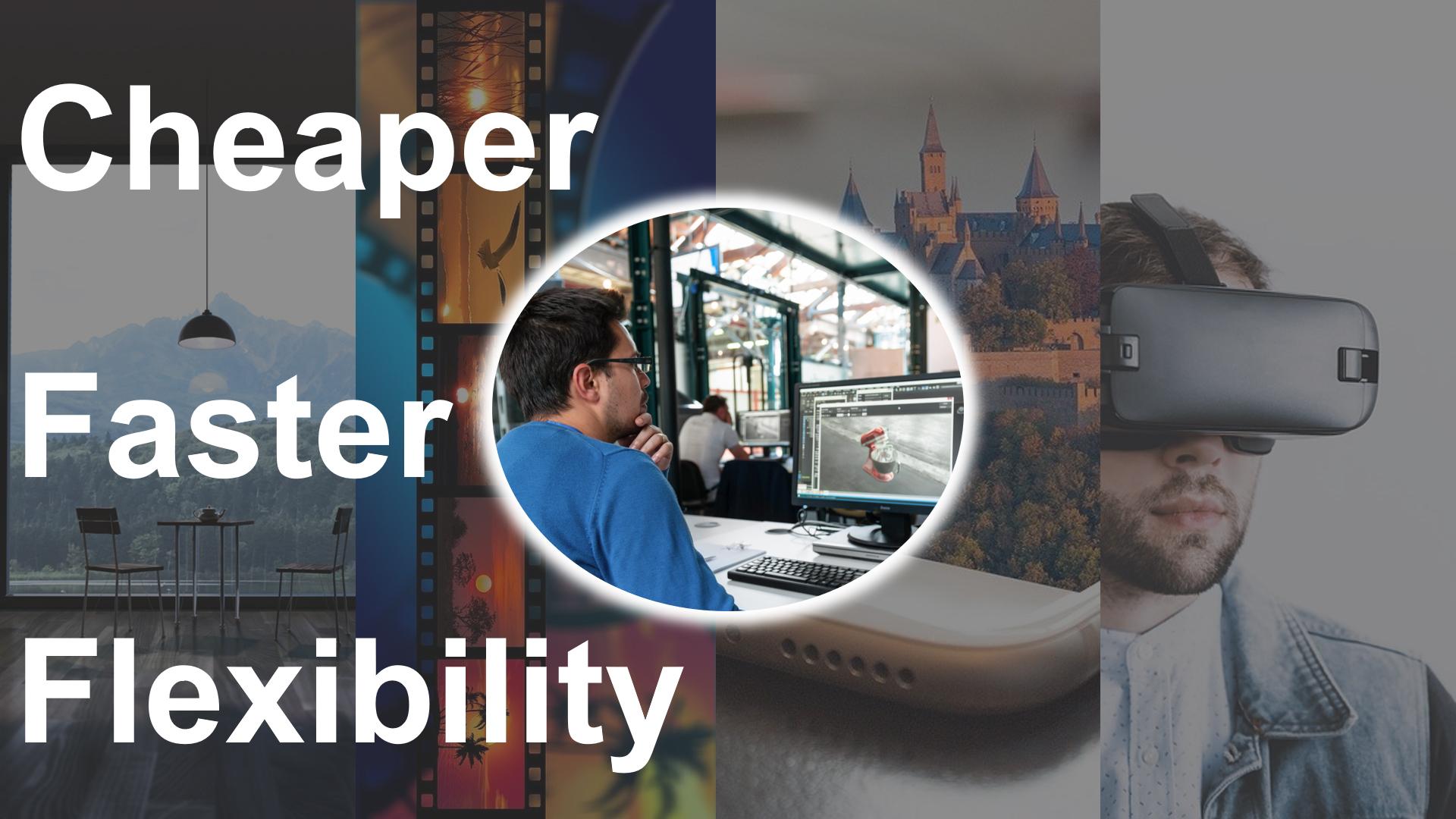 Cheaper Faster Flexibility